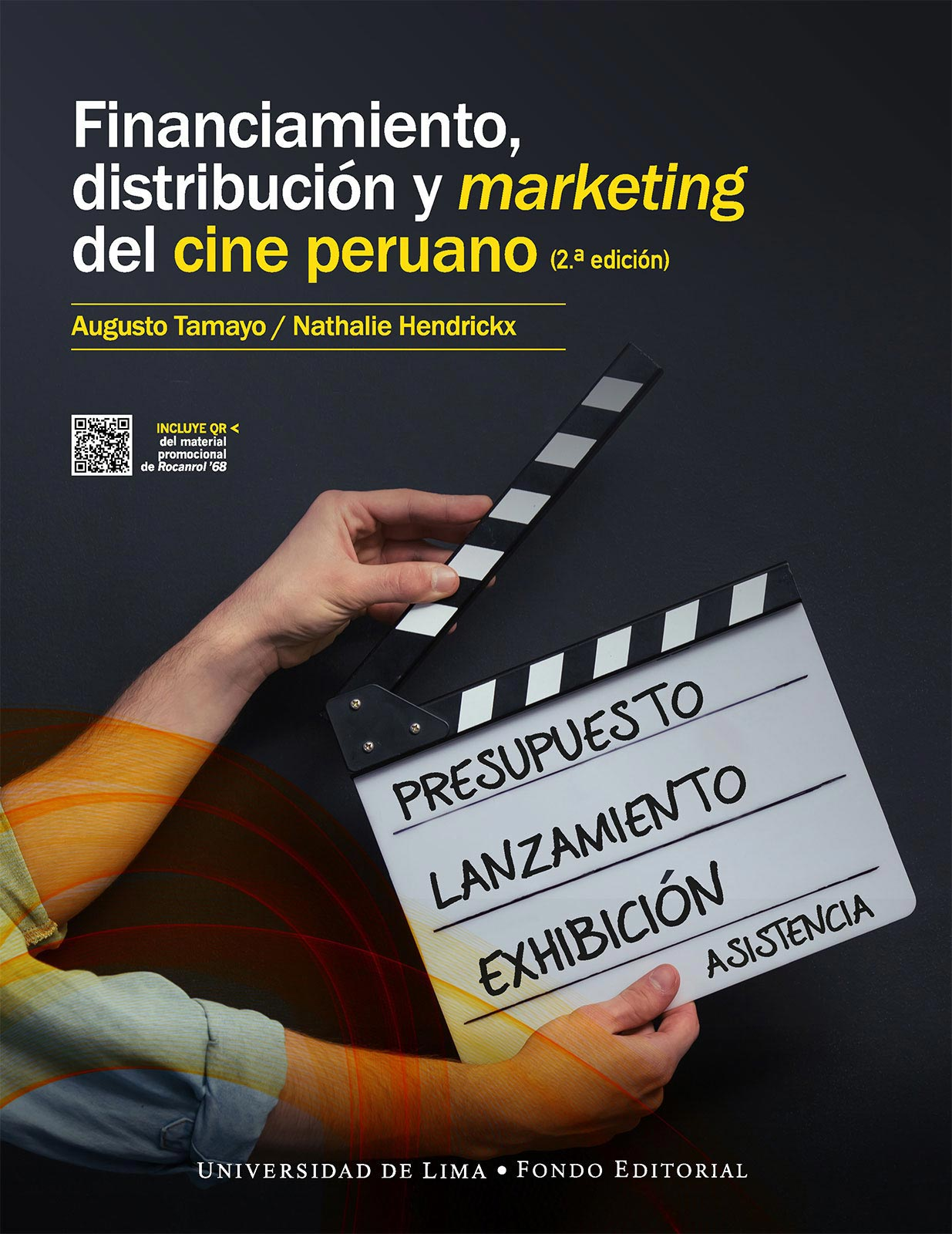 FINANCIAMIENTO, DISTRIBUCIÓN Y MARKETING DEL CINE PERUANO