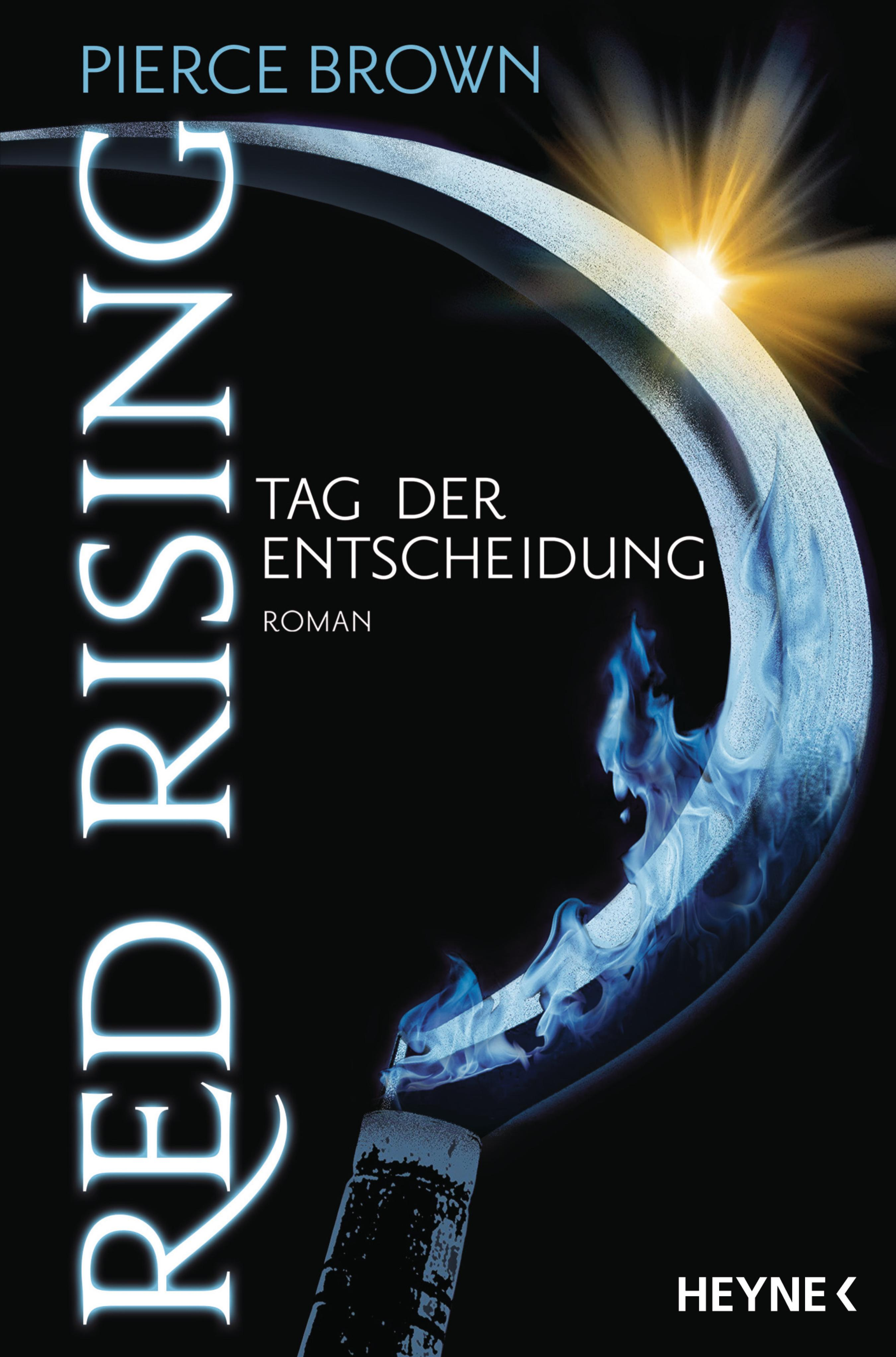RED RISING - TAG DER ENTSCHEIDUNG RED-RISING-TRILOGIE