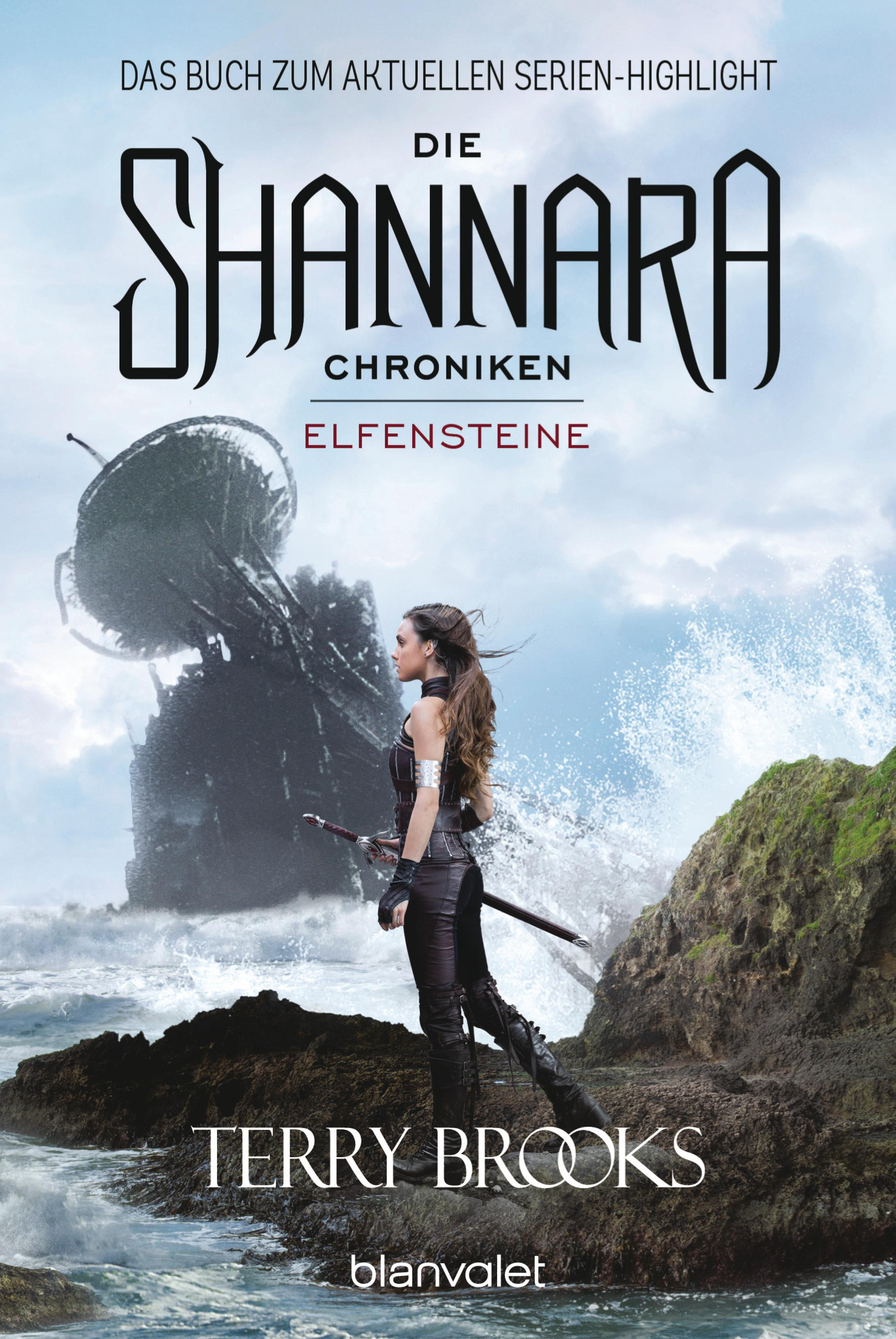 DIE SHANNARA-CHRONIKEN - ELFENSTEINE DIE SHANNARA-CHRONIKEN