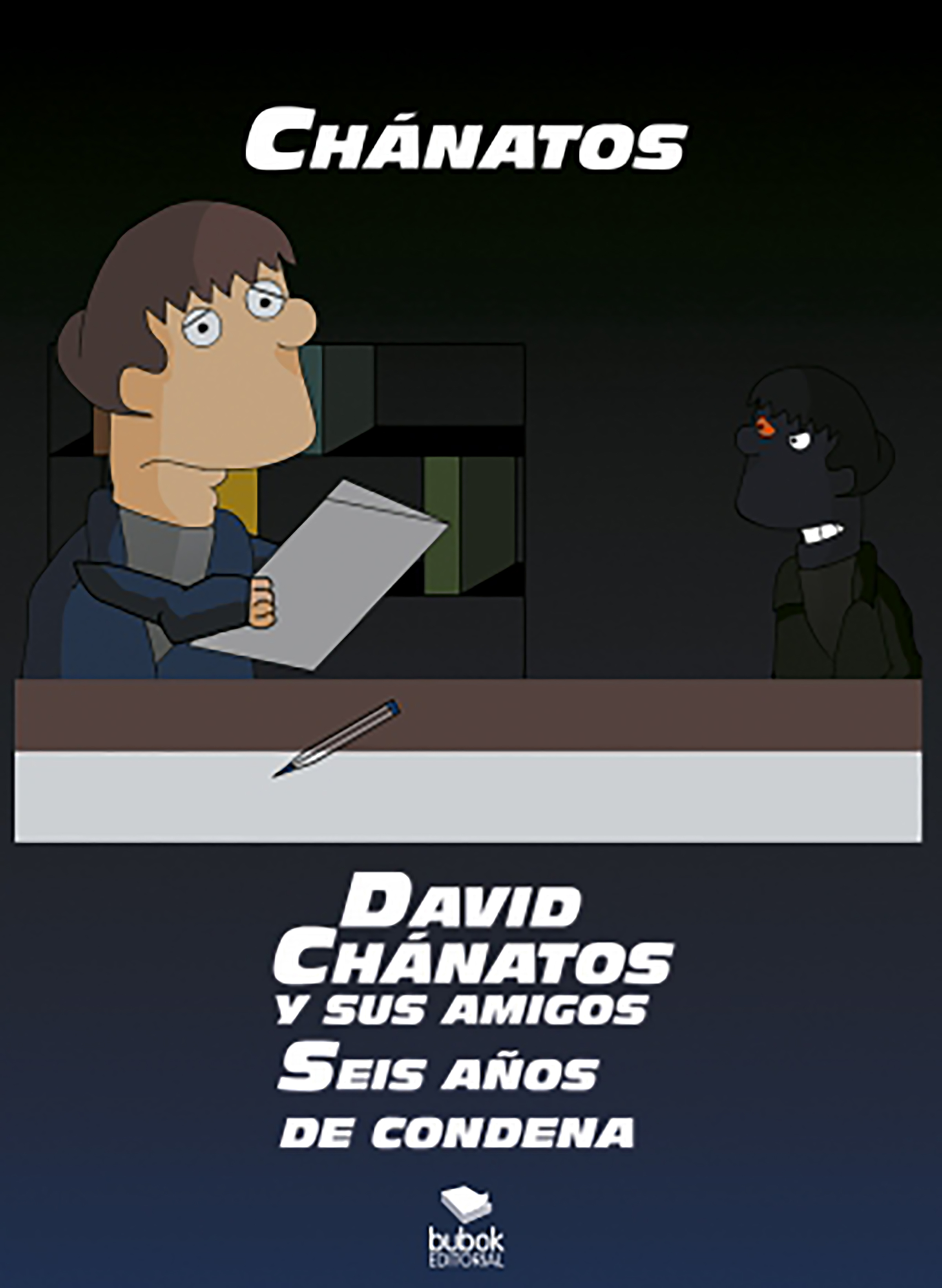 DAVID CHÁNATOS Y SUS AMIGOS